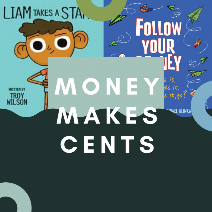 Money Makes Cents (Financial Literary for Kids)