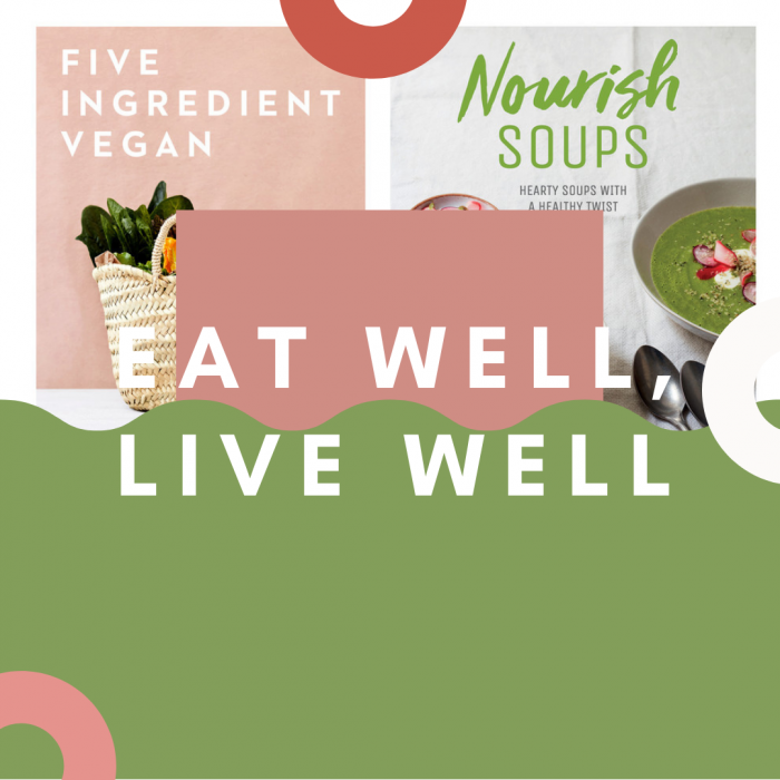 Eat Well, Live Well (Healthy & Sustainable Eating)