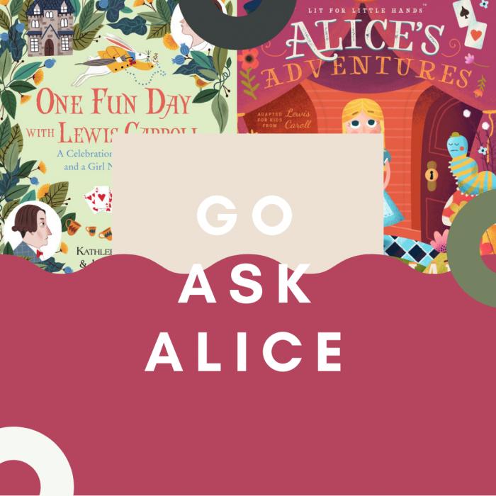 Go Ask Alice (Alice in Wonderland)