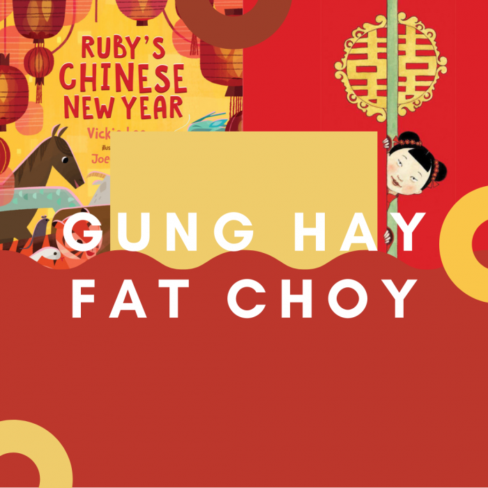 Gung Hay Fat Choy (Chinese New Year)