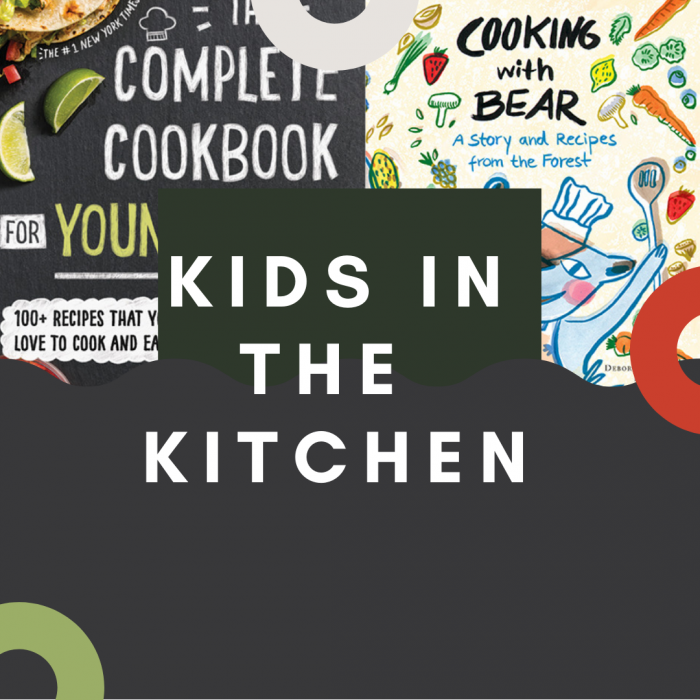 Kids in the Kitchen (Cooking with Kids)