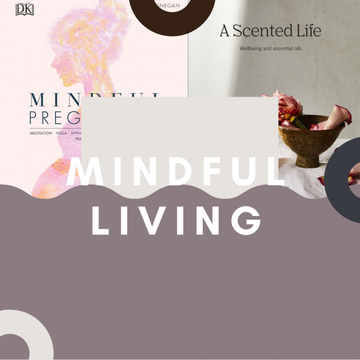 Mindful Living (Mindfulness/ Meditation)