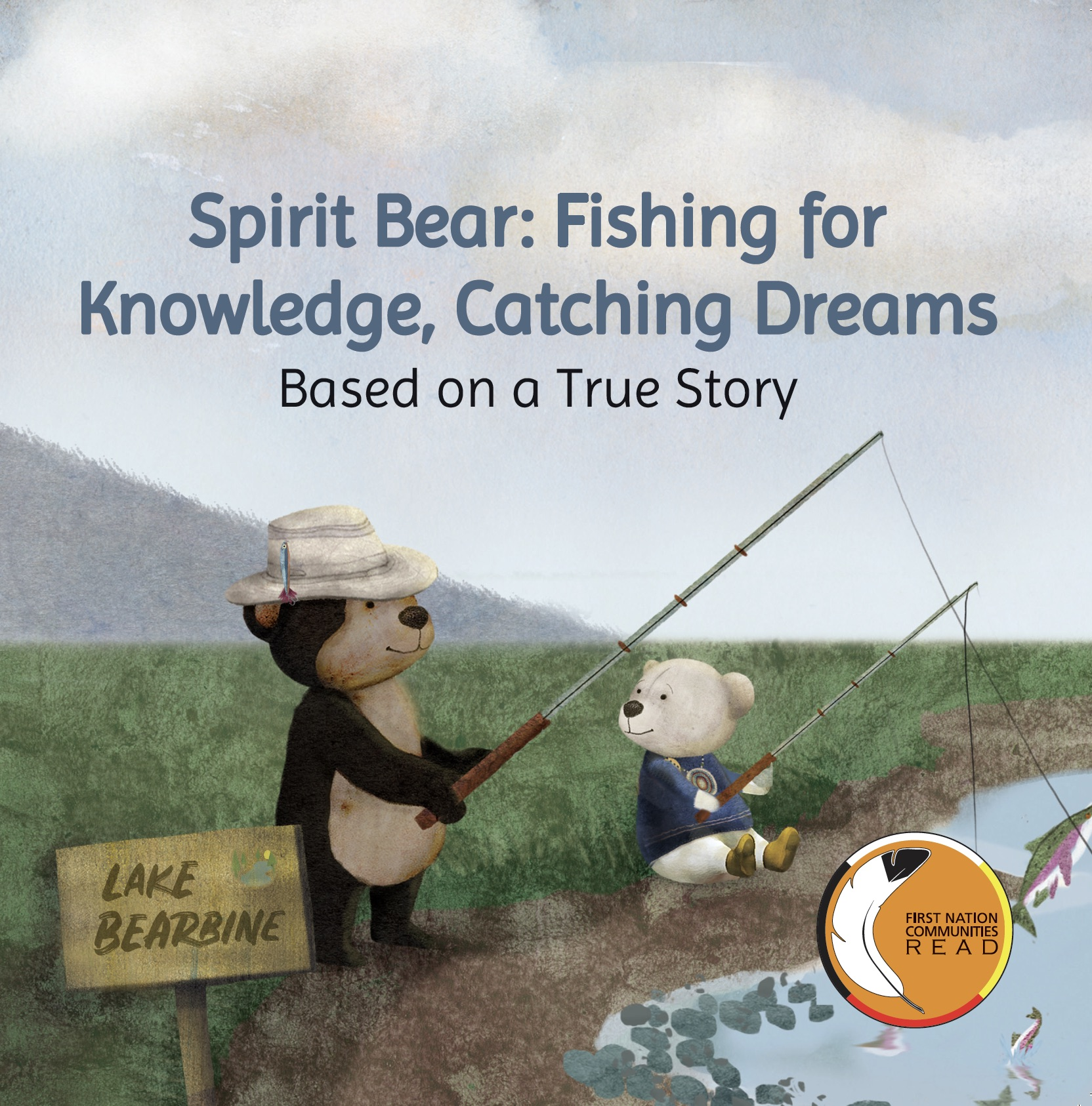 spirit_bear_fishing_for_knowledge_catching_dreams_cover_with_fncr_logo_pdf